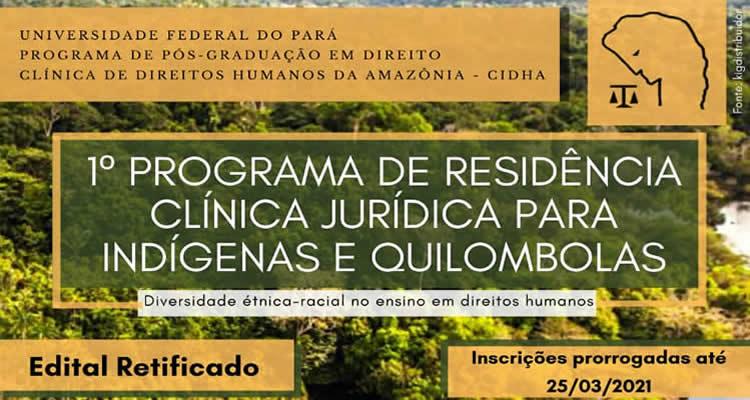 1o Programa de Residência Clínica Jurídica para Indígenas e Quilombolas
