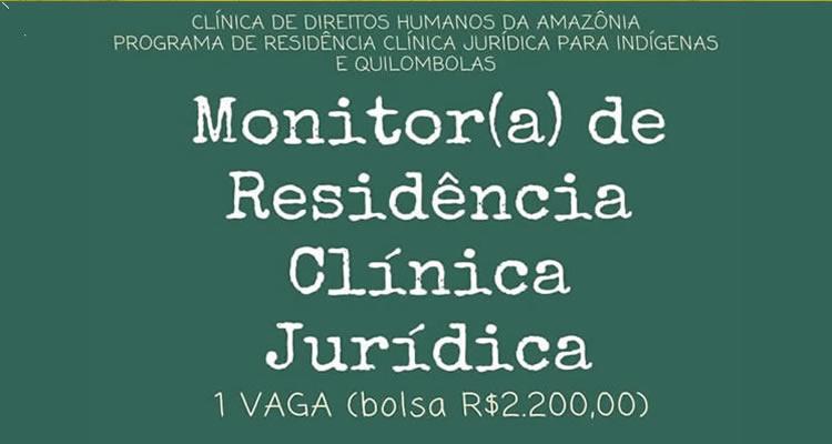 Seleção de Monitor(a) de Residência Clínica Jurídica - CONVOCATÓRIA PARA FASE DE ENTREVISTA